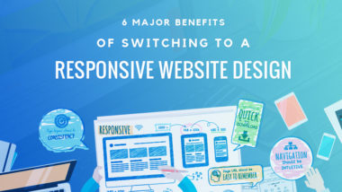 6 Major benefits of Switching to a Responsive Website Design
