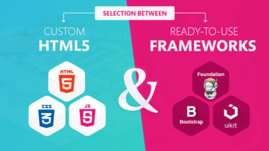 Selection between Custom HTML5 and Ready-to-use Frameworks