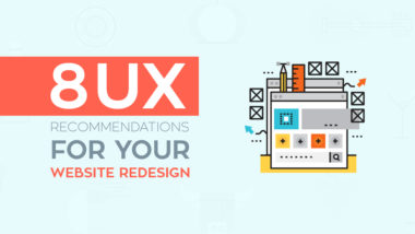 8 UX Recommendations For Your Website Redesign