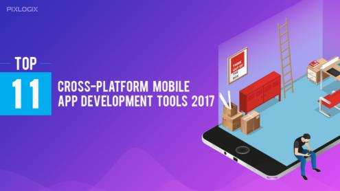 Top 11 Cross-Platform Mobile App Development Tools 2017
