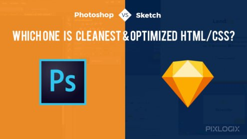 Photoshop vs. Sketch: Which One is Cleanest & Optimized HTML/CSS?