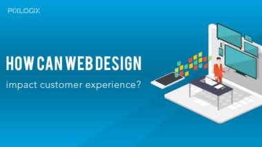 How Can Web Design Impact Customer Experience?