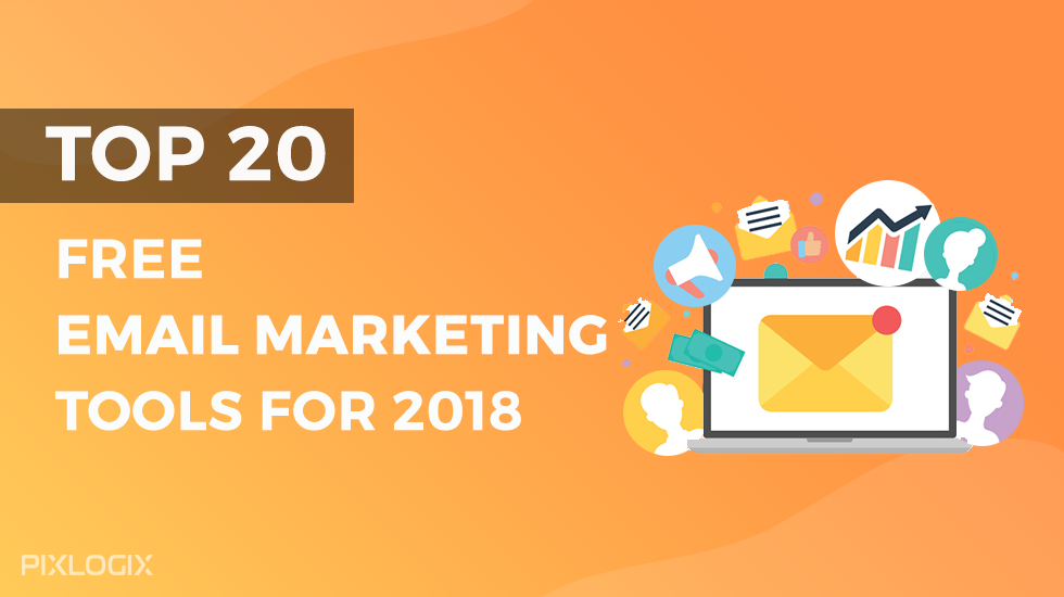 20 Best Free Email Marketing Tools and Resources For 2018