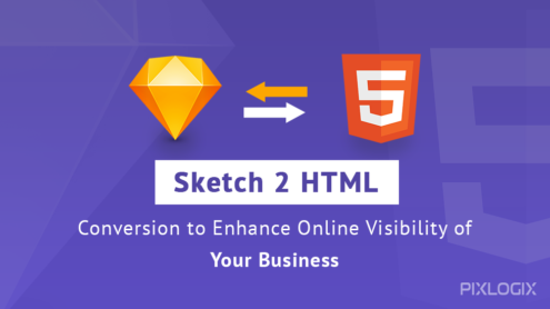 Sketch to HTML Conversion to Enhance Online Visibility of Your Business