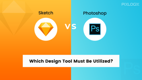Sketch Vs. Photoshop ➽ Which Design Tool Must Be Utilized?