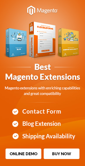 Magento extensions with enriching capabilities and great compatibility