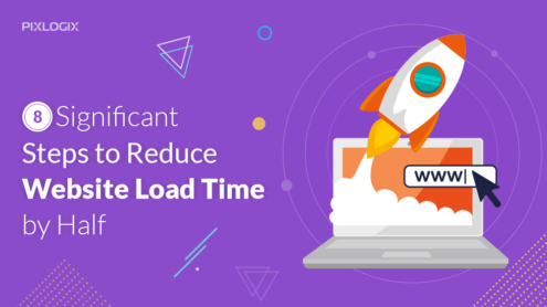 8 Significant Steps to Reduce Website Load Time by Half