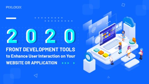 2020 Front development tools to enhance user interaction