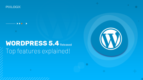 WordPress 5.4 released – Top features explained!