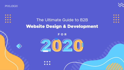 The Ultimate Guide to B2B Website Design & Development for 2020