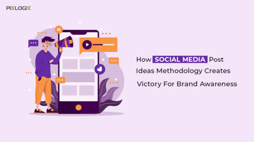 How social media post ideas methodology creates victory for brand awareness?