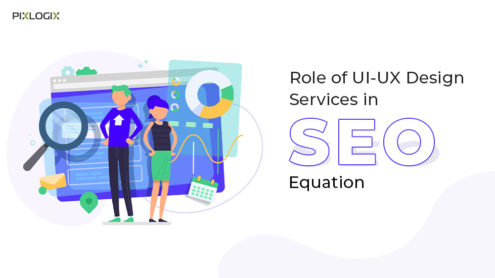 Role of UI/UX design services in search engine optimization equation