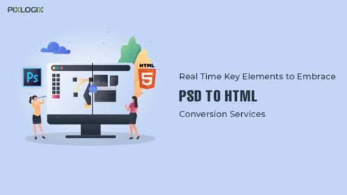 Real Time Key-Elements to Embrace PSD to HTML Conversion Services