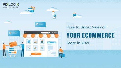 How to Boost Sales of Your eCommerce Store in 2021