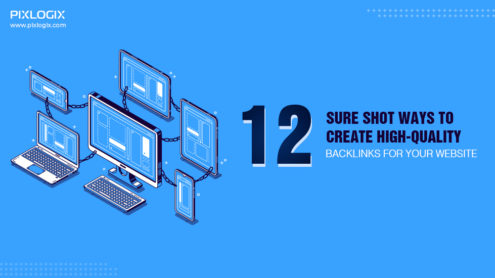 12 sure shot ways to create high quality backlinks for your website!