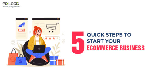 5 Quick Steps to Start your Ecommerce Business