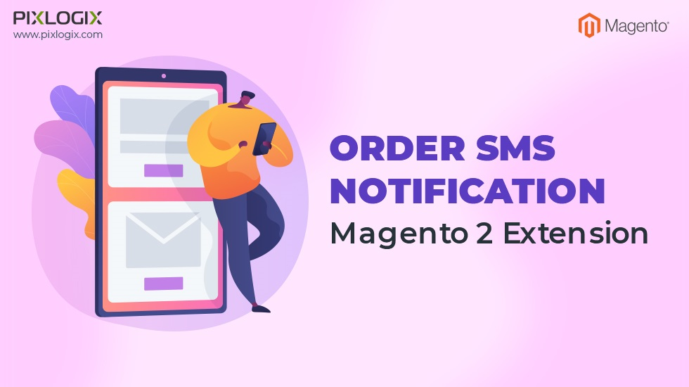 Order SMS Notification Magento 2 Extension