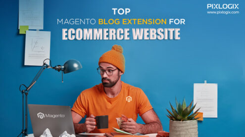 Top Magento 2 blog extension for eCommerce website